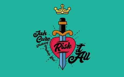 JAH Cure has released 'Risk it All', featuring Phyllisia Ross